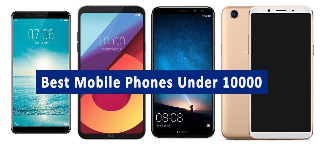 best mobile phones under 10000