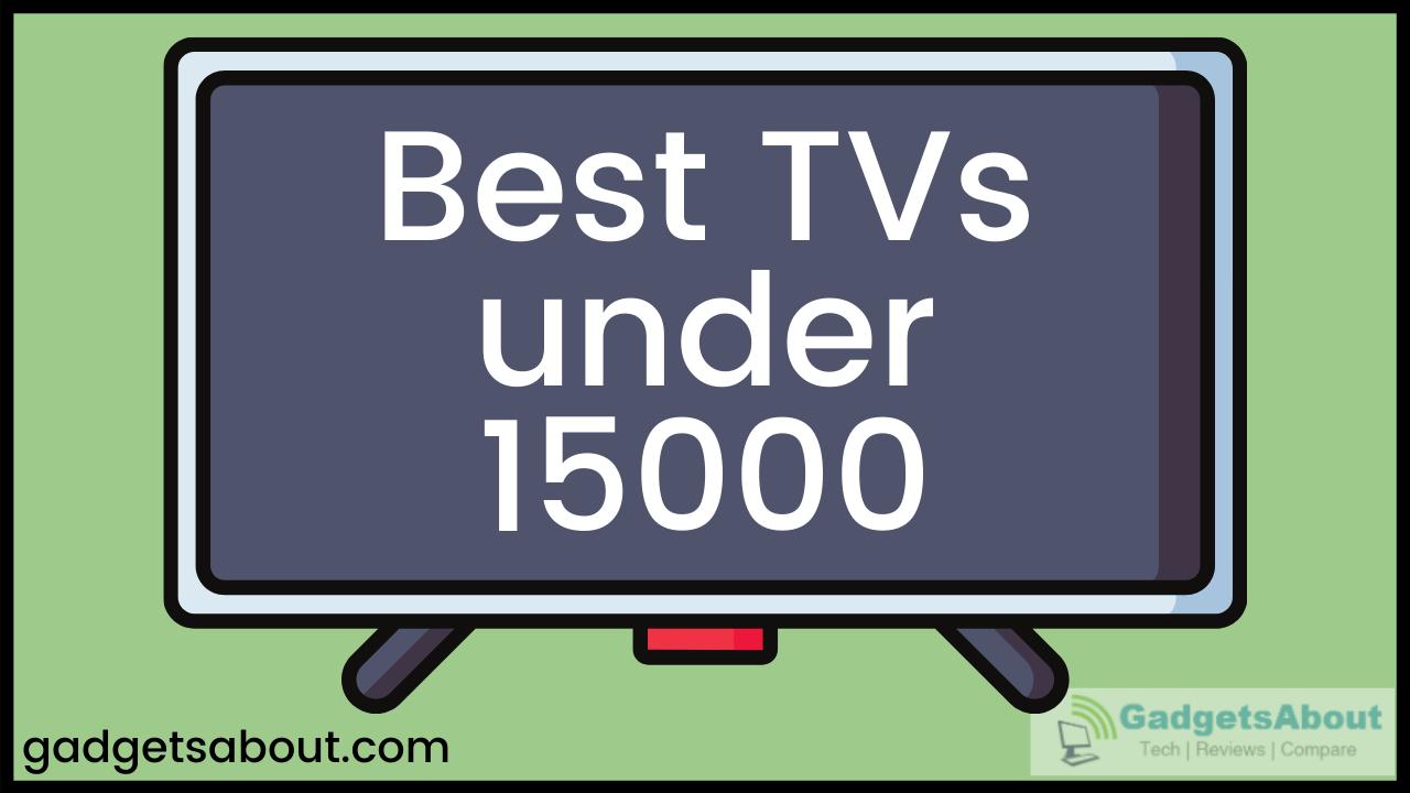 Best TV under 15000