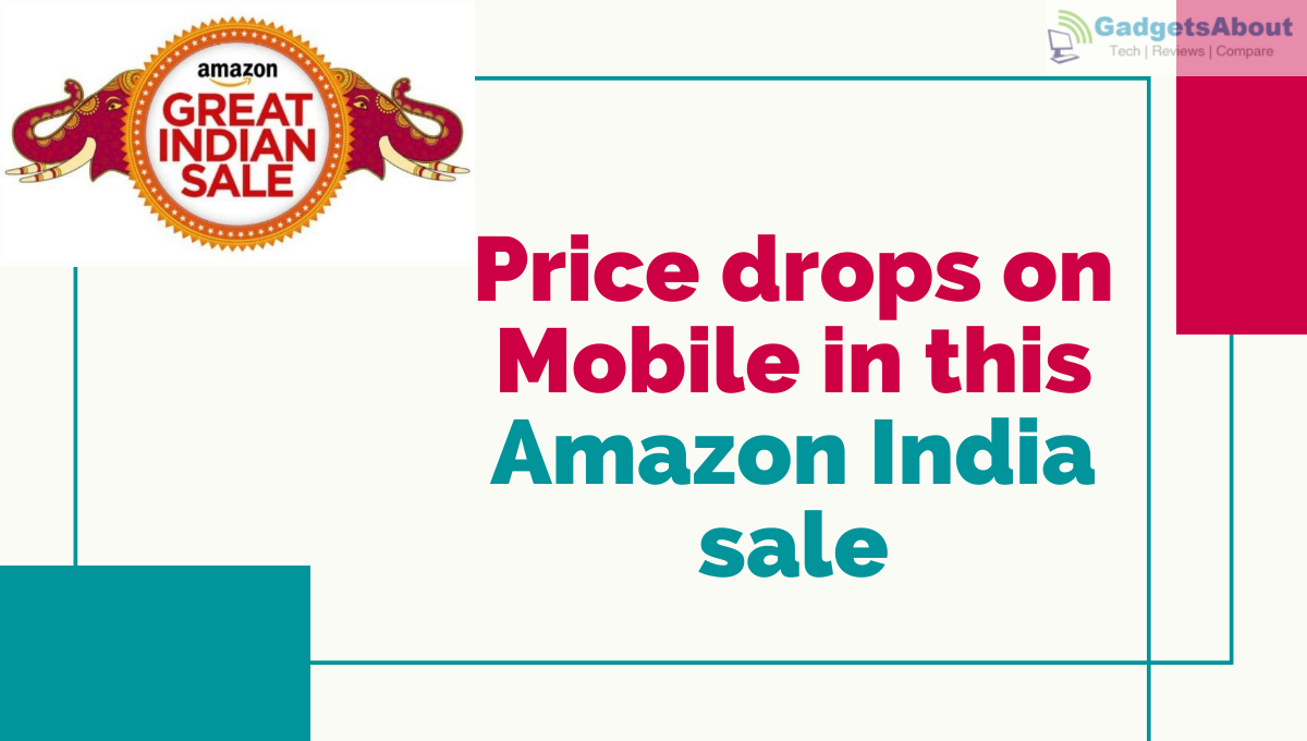 price drop on mobiles in amazon sale