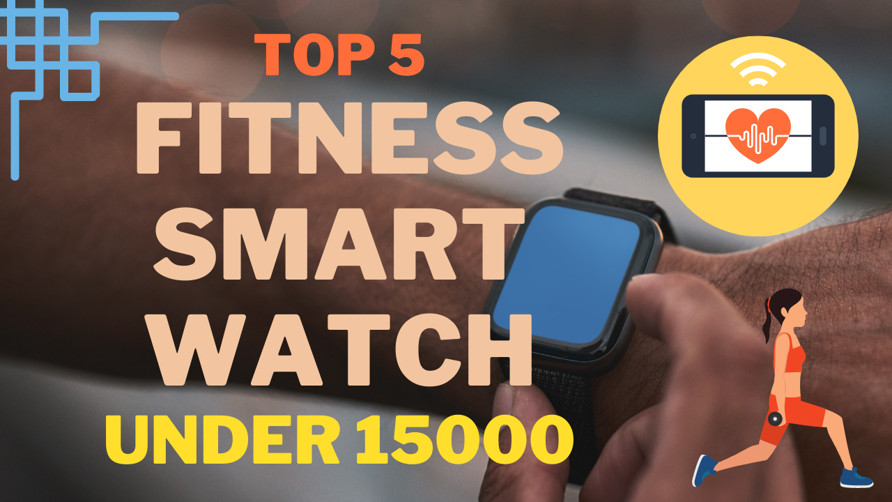 TOP 5 FITNESS BANDS smartwatch