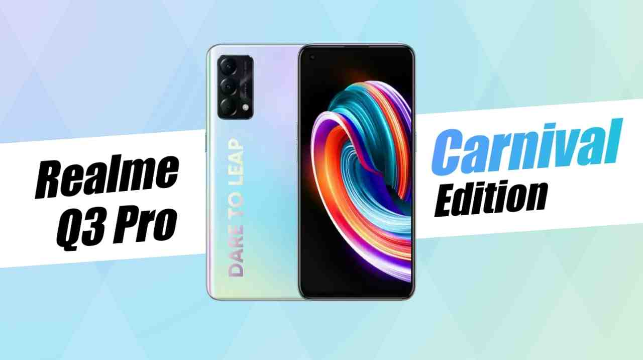 Realme Q3 Pro Carnival Edition